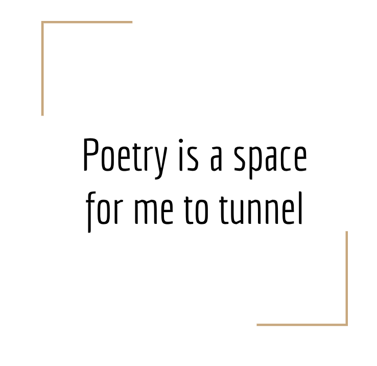 a space for me to tunnel